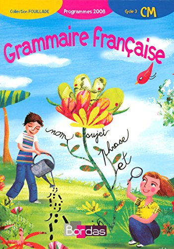 9782047323465: Grammaire française CM · Manuel de l'élève (Ed.2008)