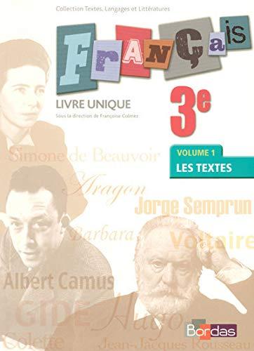 9782047323991: Français 3e livre unique : 2 volumes (Textes, langages et littérat)