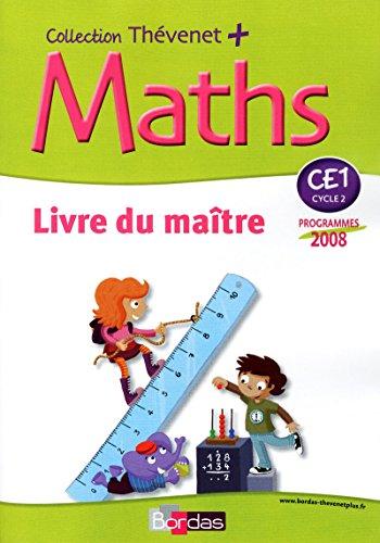 9782047324639: Thévenet + CE1 * Livre du maître