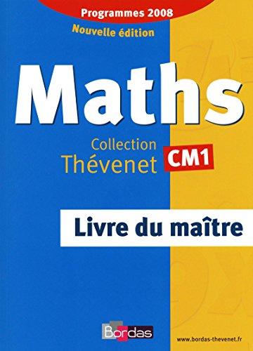 9782047324691: Thévenet CM1 * Livre du maître Édition 2009