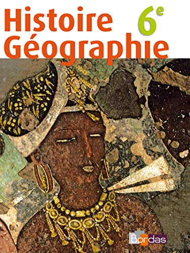 9782047325308: Histoire Geographie 6e (French Edition)