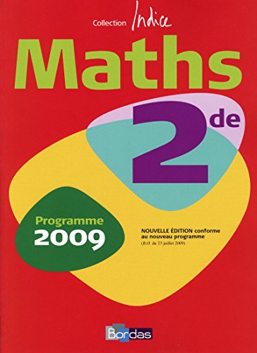 Indice Maths 2de (French Edition): René Gauthier