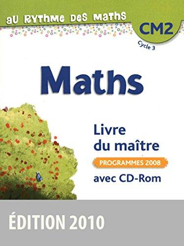 9782047326435: Au rythme des maths CM2 Livre du ma�tre avec CD-Rom