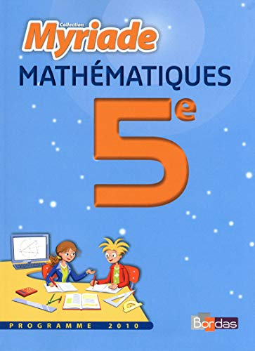 Maths 5e Programme 2010 (French Edition): Marc Boullis