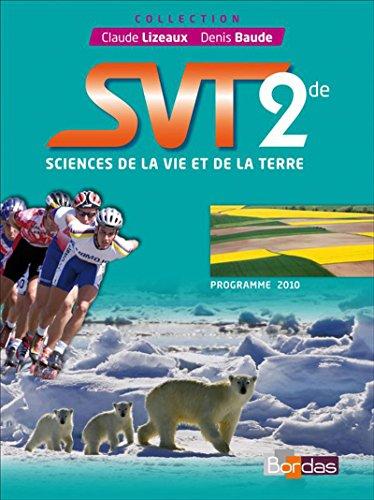 9782047327586: SVT 2de Manuel de l'élève Petit format (Éd. 2010)