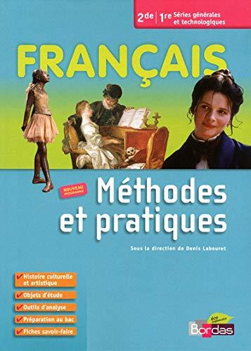 9782047327609: Francais. Methodes et pratiques. Per le Scuole superiori (Méthodes et pratiques)