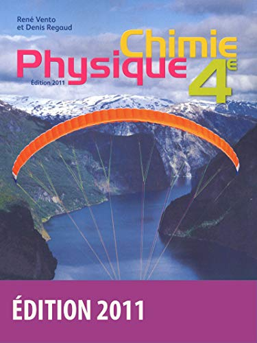Physique Chimie 4e (French Edition): Collectif