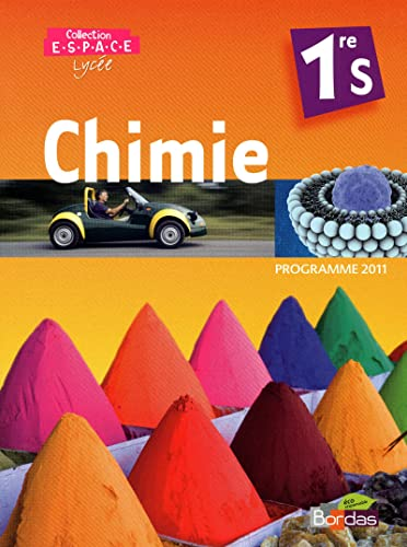 Chimie 1re S - programme 2011 : Manuel grand format: Collectif