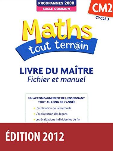 9782047329016: Maths tout terrain CM2 Livre du maître (Éd.2012)