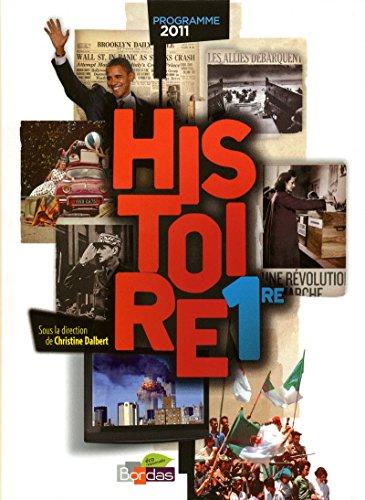 9782047329047: Histoire 1re L/ES/S : Manuel grand format, programme 2011