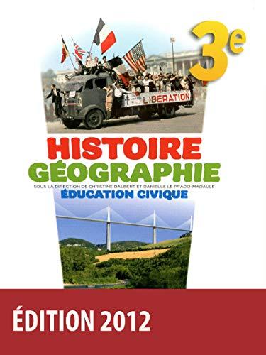 9782047329061: Histoire Géographie Éducation civique 3e