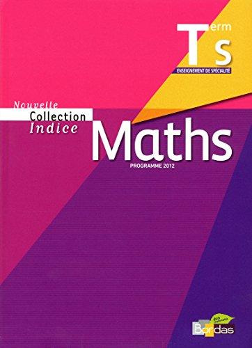 9782047329276: indice maths terminale s specifique -petit format- 2012