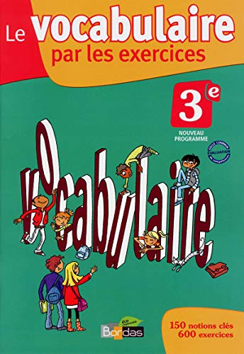 9782047329351: Le vocabulaire par les exercices 3e