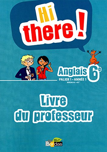 9782047329566: Hi there 6e Livre du professeur