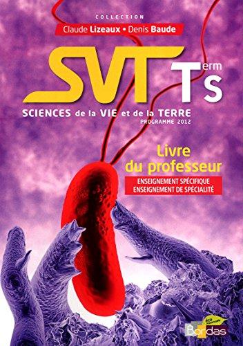 9782047329788: SVT Tle S Livre du professeur : Programme 2012