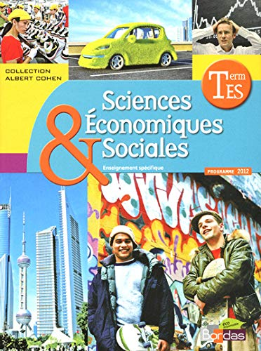 9782047329931: sciences économiques et sociales ; terminale ES ; manuel de l'élève