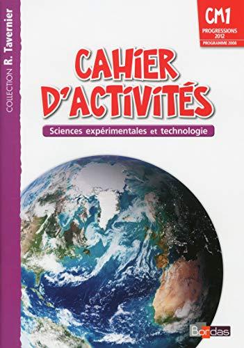 Sciences expérimentales et technologie CM1 : Cahier: Adeline André