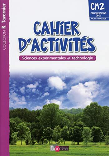 Cahiers d'activités Sciences expérimentales et technologie CM2: André, Adeline/ Margotin-Passat,