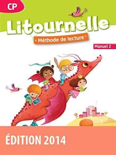 9782047330432: Litournelle CP Manuel de l'�l�ve n�2