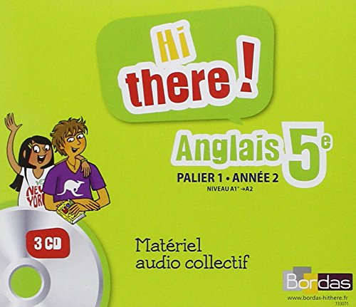 Anglais Hi There 5e Audio Classe 2013