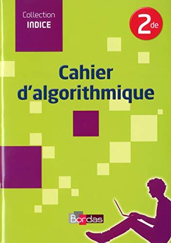 9782047331682: Indice 2de Cahier d'algorithmique