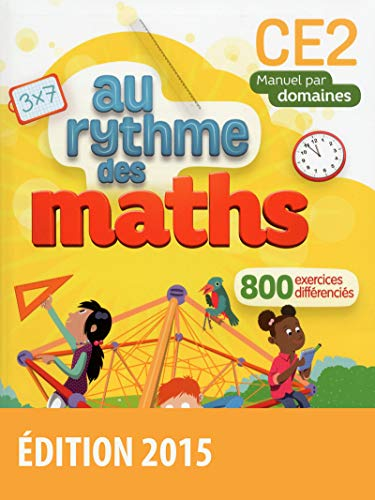 9782047331767: Au rythme des maths CE2 ? Manuel de l'élève par domaines (Éd. 2015)