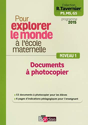 Pour explorer le monde à l'école maternelle Documents à photocopier ...