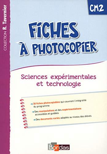 9782047331934: Fiches à photocopier Sciences expérimentales et technologie CM2 (Tavernier)