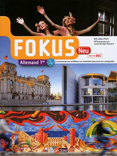 Fokus Neu 1re * Manuel de l'élève + DVD vidéo-audio (éd. 2015)