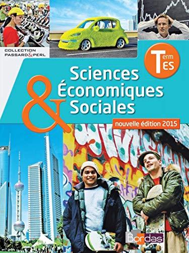 Sciences économiques et sociales Tle ES * Manuel de l'élève spé...