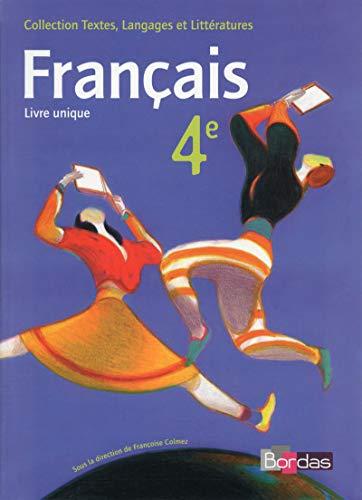 9782047332528: Textes, langages et litt�ratures 4e Livre unique - Manuel de l'�l�ve
