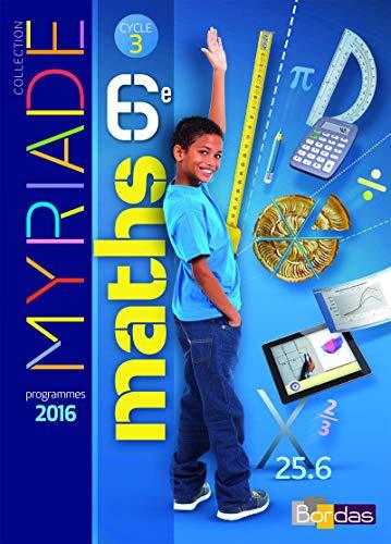 9782047332894: Myriade 6e - Manuel de l'élève - Grand format - Nouveau programme 2016