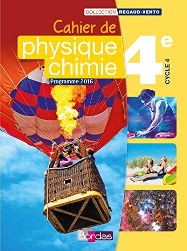 9782047333020: Cahier de Physique-Chimie 4e Cycle 4