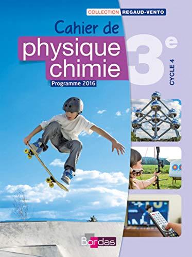 9782047333037: Physique chimie 3e Cycle 4 : Cahier de l'élève (Regaud-Vento)