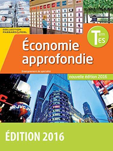 9782047333068: Economie approfondie Tle ES (Passard & Perl)