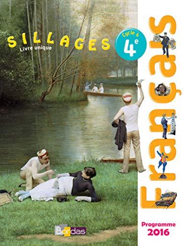 9782047334256 Francais 4e Sillages Livre Unique