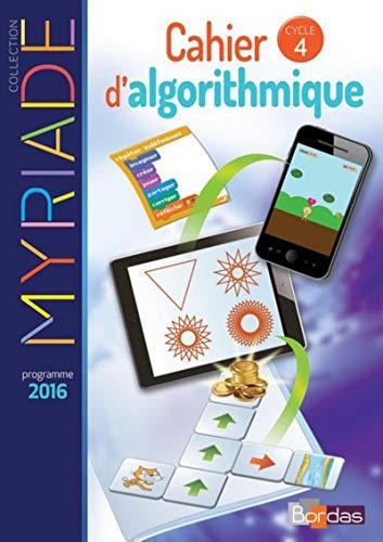 9782047334454: Myriade - Cahier d'algorithmique - Mathématiques Cycle 4