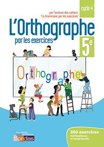 9782047335680: Orthographe par les exercices 5e