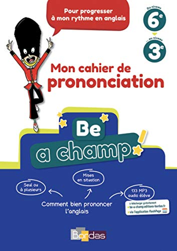 9782047335819: Be a Champ! - Mon cahier de prononciation - Anglais Collège