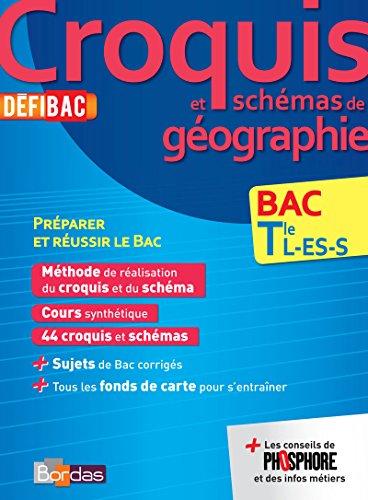 9782047351406: Défibac Cours/Méthodes/Exos Croquis de Géo. Tles L/ES/S