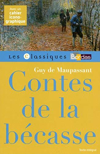CONTES DE LA BECASSE: MAUPASSANT, GUY DE