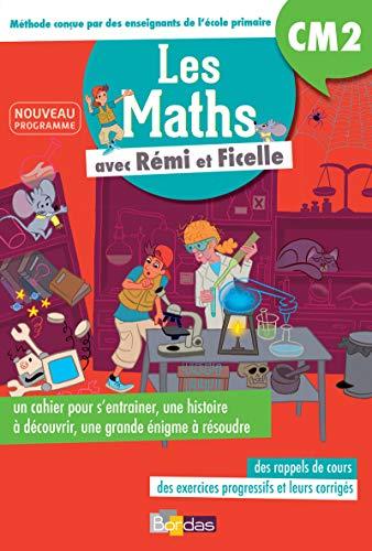 9782047355879: Les Maths CM2 avec Rémi et Ficelle