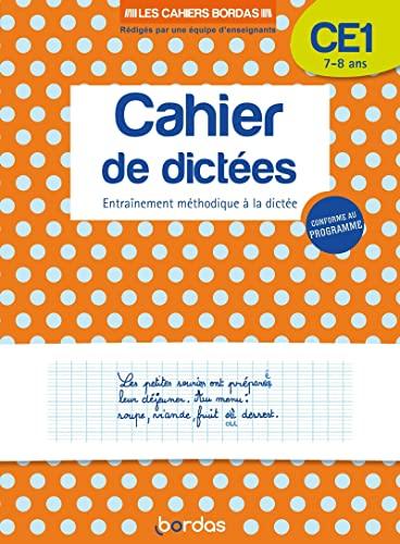 9782047357149: Les Cahiers Bordas - Cahier de dictées CE1 - 7-8 ans - Edition 2019