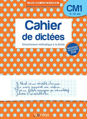 9782047357163: Les Cahiers Bordas - Cahier de dictées CM1 - 9-10 ans - Edition 2019