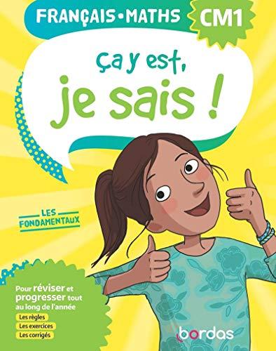 9782047358290: Ça y est, je sais ! Français Maths CM1 - Les fondamentaux