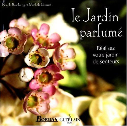 9782047600009: Le jardin parfumé