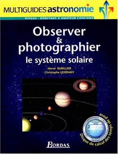 9782047600085: Observer et photographier le système solaire