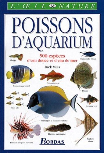 9782047600603: Poissons d'aquarium : 500 espèces d'eau douce et d'eau de mer
