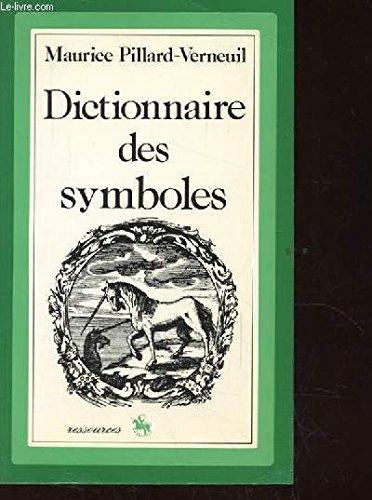 Dictionnaire des symboles Pillard-Verneuil, Maurice