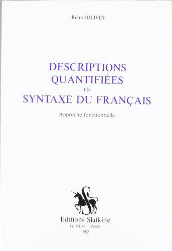 D?scriptions Quantifi?es En Syntaxe Du Fran?ais : R?mi Jolivet